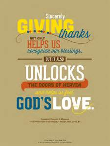 mormon messages thanksgiving lds quote president thomas s monson reminds us to be