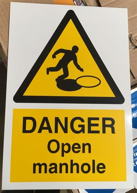 12 Warning Signs Your Is In Danger by Warning Sign Danger Open Manhole 300 X 200mm Safety