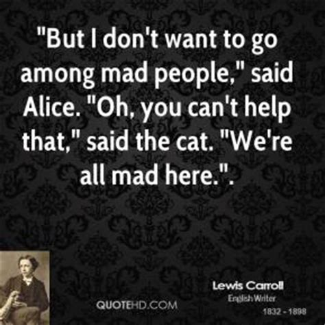 i don t wanna go to bed mad at you lewis carroll quotes quotehd