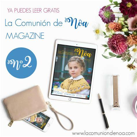 la comunion de noa magazine reserva stand en tendencias en comuniones 2018 edici 243 n madrid mi boda 2018