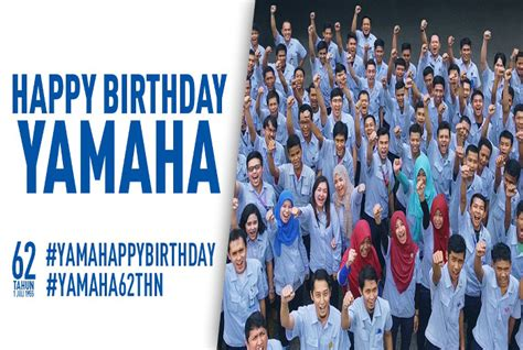 happy motor indonesia ucapan happy 62nd birthday yamaha motor company dari