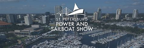 boat show st petersburg st petersburg power sailboat show boats powerboats