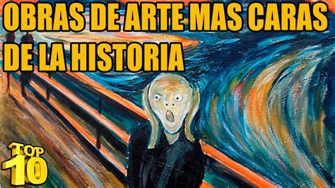 la obra de arte top 10 las obras de arte mas caras de la historia youtube