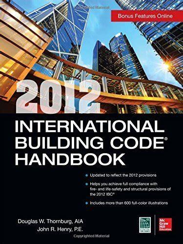 international building code 2012 international building code handbook by douglas thornburg
