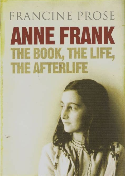anne frank biography planning specticast lecture francine prose anne frank the
