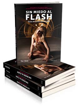libro sin miedo al flash sin miedo al flash blog fotoruta com