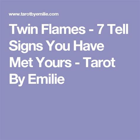 7 Telling Signs That You Are In by Flames 7 Tell Signs You Met Yours Tarot By
