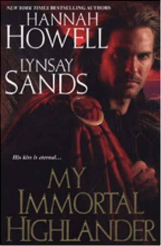 my highlander the highlanders volume 8 books my immortal highlander macnachton vires 3 by