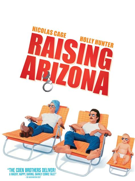 movie quotes raising arizona raising arizona 1987 rotten tomatoes
