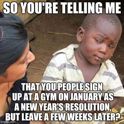 New Year S Gym Meme - resolutioners at 24 hour fitness imgflip