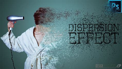 tutorial photoshop on dispersion effect dispersion effect photoshop tutorial youtube