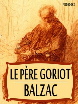 le pre goriot staff book review of pere goriot by honore de balzac galena public library