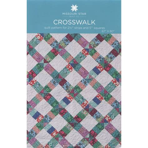 quilt pattern missouri star crosswalk pattern by msqc missouri star quilt co