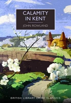 the arm of the library crime classics books calamity in kent by rowland waterstones