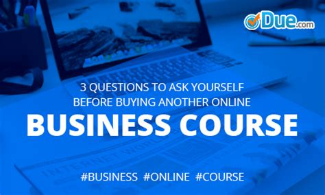 Things To Ask Yourself Before Buying Anything by 3 Things To Ask Before Buying An Business Course