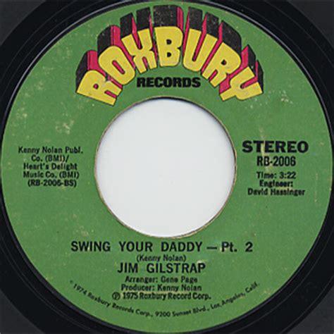 jim gilstrap swing your daddy jim gilstrap swing your daddy c w pt2 roxbury 中古