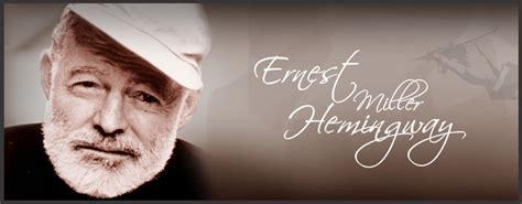 Biography Of Ernest Miller Hemingway | simplyknowledge biographies ernest hemingway