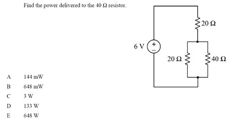 determine the power dissipated by the 40 w resistor in the circuit shown find the power delivered to the 40 s2 resistor a chegg