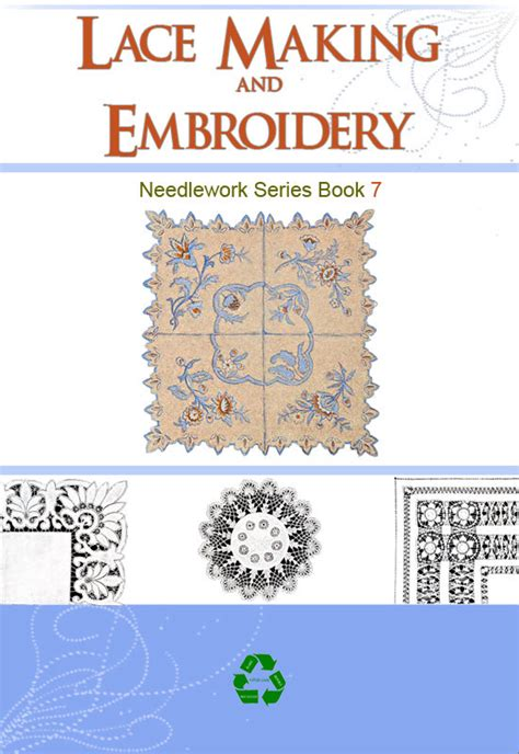 lace making pattern books embroidery lace making and needlework book 7 with 58 patterns