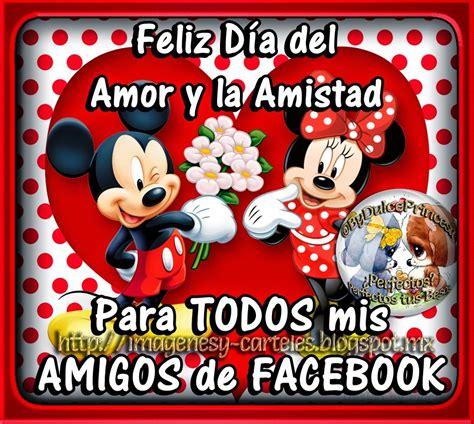 imagenes de amor y amistad para mis amigos im 225 genes y carteles feliz d 205 a del amor y amistad para