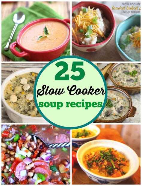 25 slow cooker recipes to bring to your next potluck 25 slow cooker soup recipes pinkwhen