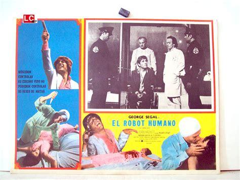Film Robot Umano | quot el robot humano quot movie poster quot the terminal man quot movie