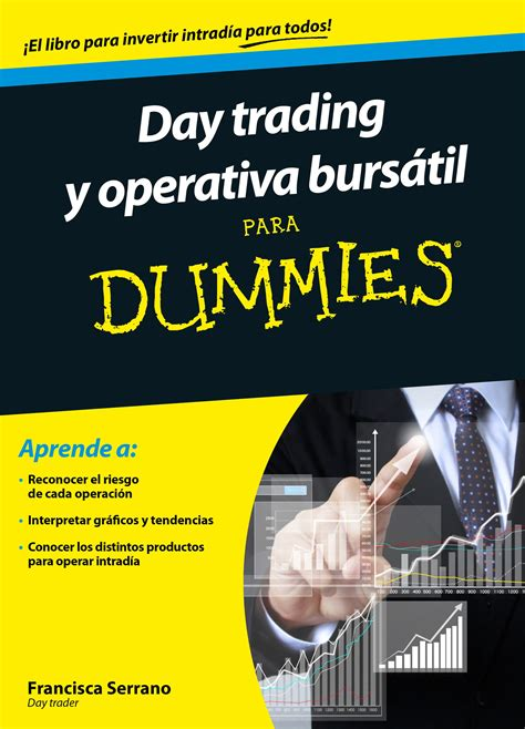 Mba Para Dummies Pdf by Librer 237 A Dykinson Day Trading Y Operativa Burs 225 Til Para