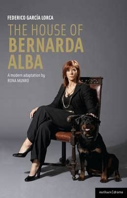 quot the house of bernarda albae quot federico garcia lorca 9781408126967