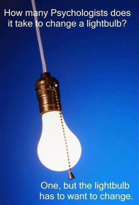 Light Bulb Puns by How Many Psychologists Does It Take To Change A Light Bulb