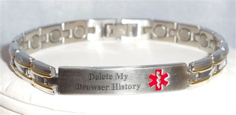 Delete My Browser History Medicalert Bracelet   Incredible Things
