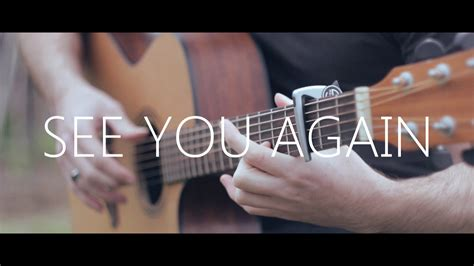 See You see you again wiz khalifa ft puth fingerstyle