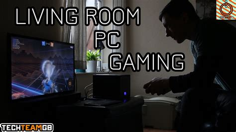 living room gaming pc why living room pc gaming is awesome youtube