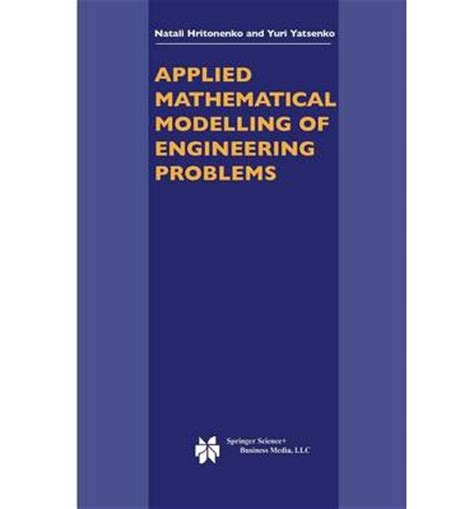 Applied Mathematics Engineering Applied Mathematical Modelling Of Engineering Problems