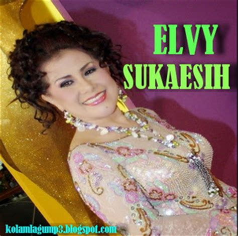 download mp3 full album elvi sukaesih download kumpulan lagu mp3 elvy sukaesih full album