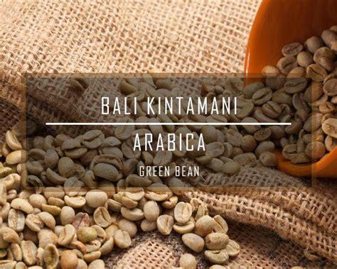 Bali Kintamani Arabica Coffee Bean Roasted Coffee Bean Kopi Goreng 5 lbs bali kintamani organic rfa fresh green un roasted coffee b the green coffee