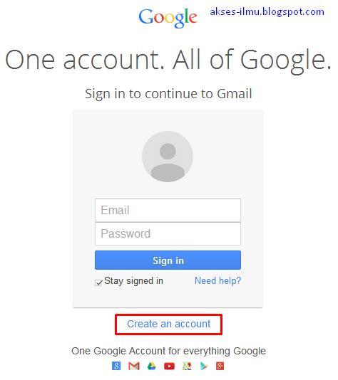 membuat email plasa cara mudah membuat email gmail akses ilmu