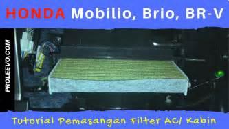 Filter Ac Cabin Honda Mobilio Brio New Jazz New City Freed Hrv pasang filter ac kabin cabin honda mobilio brio brv tutorial proleevo channel