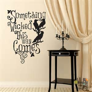 Halloween Wall Stickers Halloween Wall Decal Something Wicked This By Wordybirdstudios