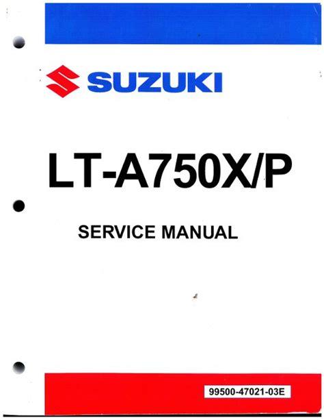 Suzuki King 750 Service Manual 2008 2013 Suzuki King 750 Lt A750x Lt A750xp Atv