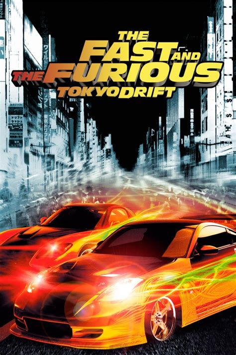 film fast and furious tokyo drift full movie affiches et pochettes fast furious tokyo drift de