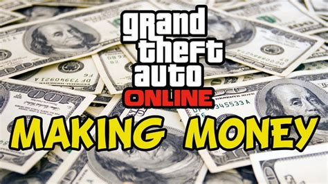 Gta 5 Online Make Money Fast - gta 5 online make money fast grand theft auto online guide tricks youtube