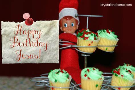 House Planners elf on the shelf happy birthday jesus crystalandcomp com