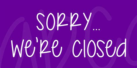 sorry we re closed font 183 1001 fonts