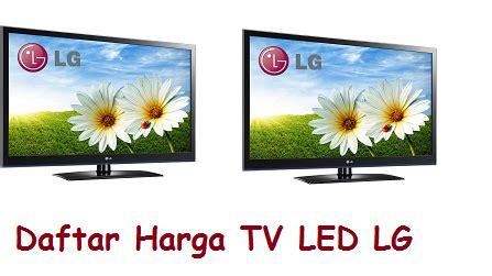 Tv Tabung Terbaru Juli info daftar harga tv led lg terbaru