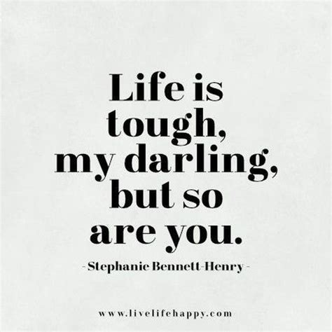 Is Tough is tough my but so are you pictures photos