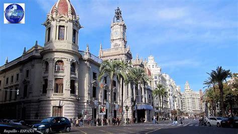 imagenes historicas de valencia centro historico de valencia paseo por el casco antiguo hd