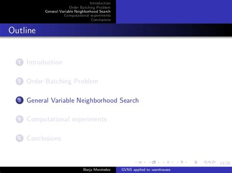 Neighborhood Search General Variable Neighborhood Search Applied To The Picking Process I