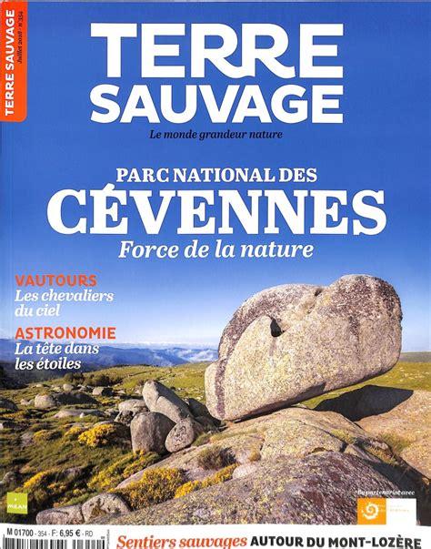 Www Terre Sauvage by Abonnement Terre Sauvage Abonnement Magazine Par Toutabo