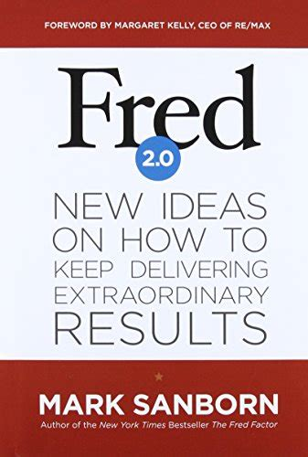 the fred factor how passion in your work and life can turn the ordinary into the extraordinary bookler the fred factor how passion in your work and