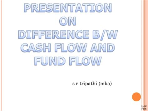 Flow Statement Ppt For Mba by Flow Ppt